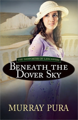 BENEATH THE DOVER SKY #2 -PURA MURRAY