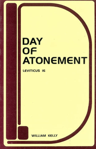 DAY OF ATONEMENT, W. KELLY- Paperback