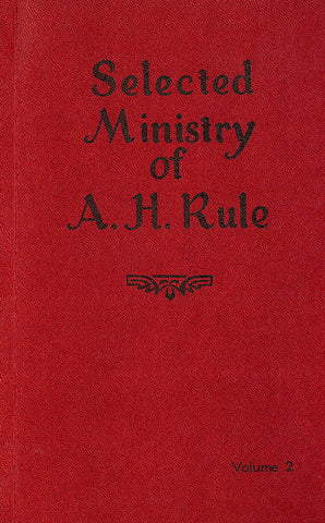 SELECTED MINISTRY VOLUME 2, A. H. RULE- paperback