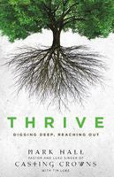 THRIVE DIGGING DEEP, REACHING OUT