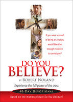 DO YOU BELIEVE DEVOTIONAL
