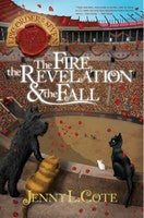 THE FIRE, THE REVELATION & THE FALL