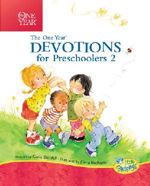 ONE YEAR DEVOTIONS FOR PRESCHOOLERS #2