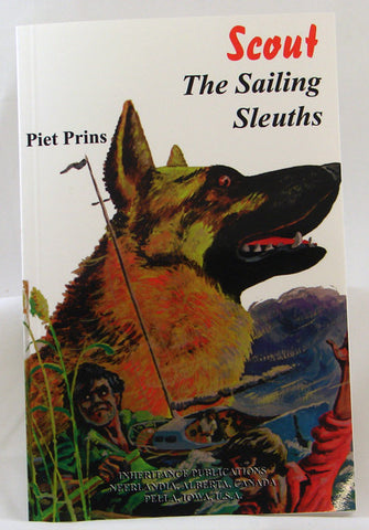 SCOUT THE SAILING SLEUTHS #4, PIET PRINS- Paperback