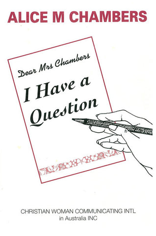DEAR MRS. CHAMBERS I HAVE A QUESTION, ALICE M CHAMBERS - Paperback