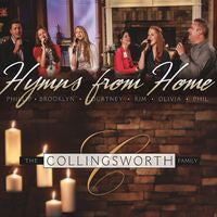 COLLINGSWORTH FAMILY - HYMNS FROM HOME CD