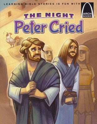 ARCH BOOK - NIGHT PETER CRIED