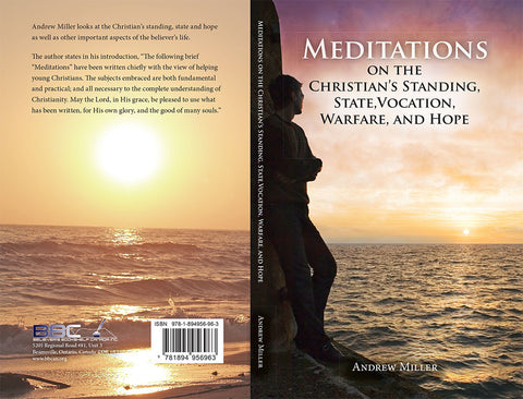 MEDITATIONS ON THE CHRISTIAN`S STANDING-A. MILLER