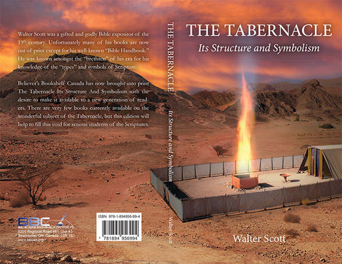 THE TABERNACLE ITS STRUCTURE AND SYMBOLISM , WALTER SCOTT - PAPERBACK