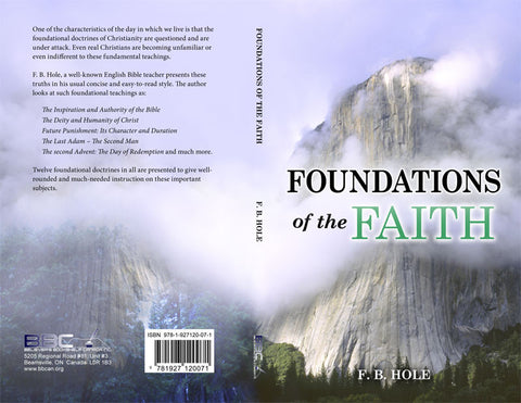 FOUNDATIONS OF THE FAITH - F.B. HOLE