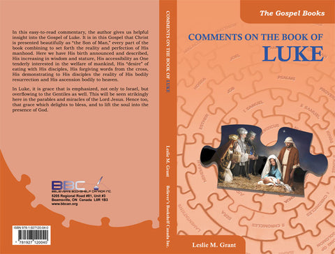 COMMENTS ON THE BOOK OF LUKE -L.M. GRANT