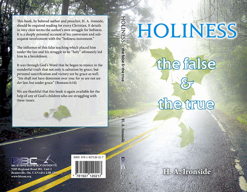 HOLINESS THE FALSE AND THE TRUE, H A  IRONSIDE - paperback