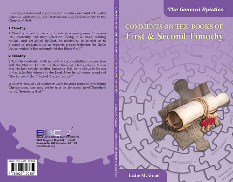 COMMENTS ON THE BOOKS OF FIRST & SECOND TIMOTHY, L.M. GRANT- Paperback