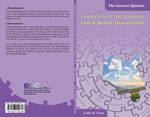 COMMENTS ON THE BOOKS OF FIRST & SECOND THESSALONIANS, L.M. GRANT- Paperback
