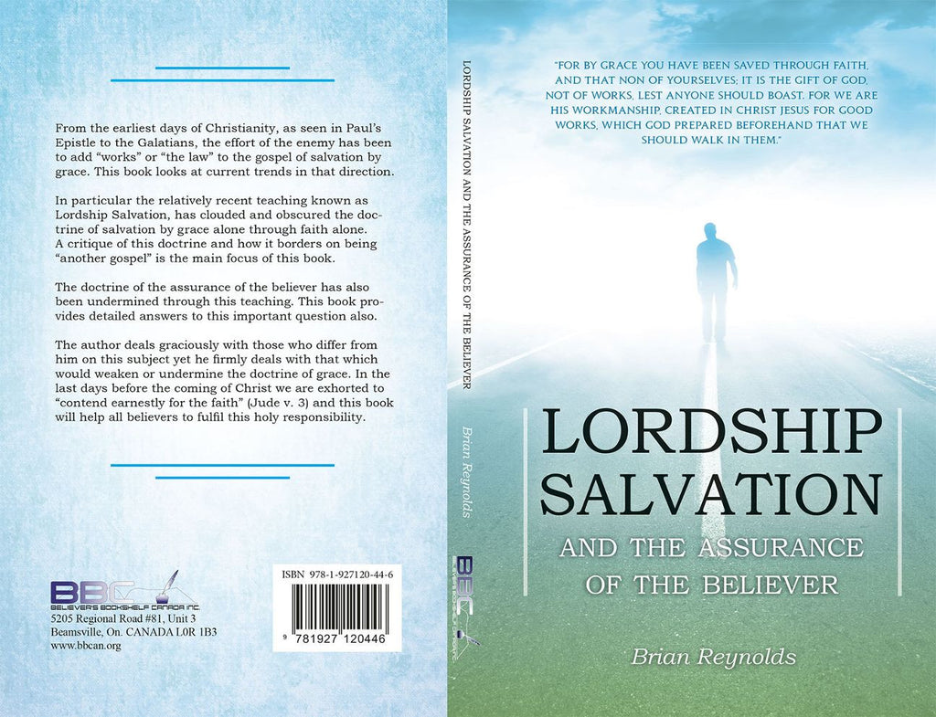 LORDSHIP SALVATION AND THE ASSURANCE OF BELIEVER Reynolds Brian