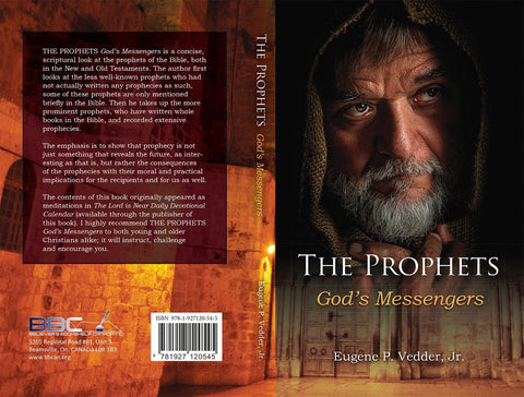 THE PROPHETS-GOD`S MESSENGERS, EUGENE P. VEDDER, JR.- Paperback