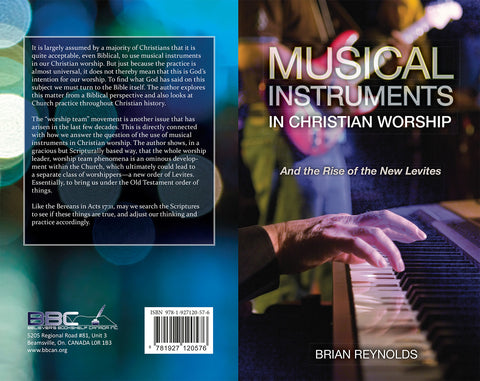 MUSICAL INSTRUMENTS IN CHRISTIAN WORSHIP  - B REYNOLDS