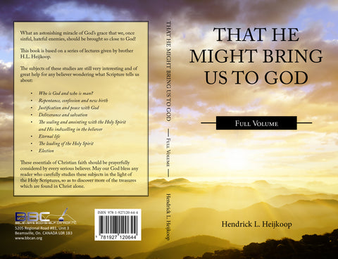 THAT HE MIGHT BRING US TO GOD - H.L. HEIKOOP