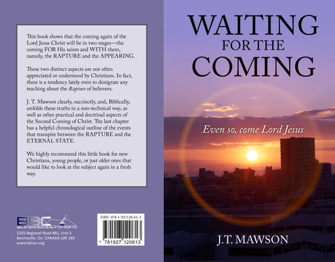 WAITING FOR THE COMING - J.T. MAWSON