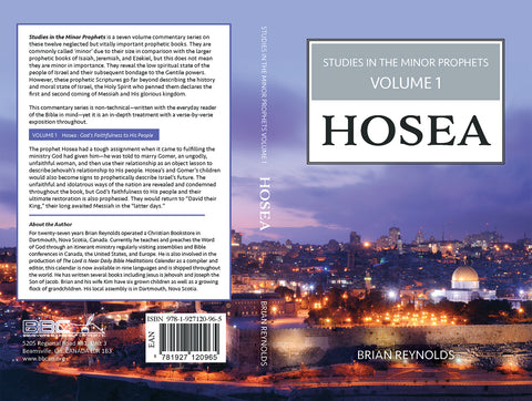 STUDIES IN THE MINOR PROPHETS - HOSEA V1 - BRIAN REYNOLDS