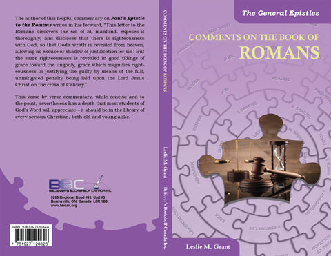 COMMENTS ON THE BOOK OF ROMANS - L.M. GRANT