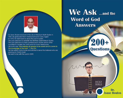 WE ASK & THE WORD OF GOD ANSWERS - H. BOULOS