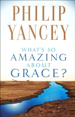 WHAT`S SO AMAZING ABOUT GRACE