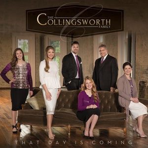 COLLINGSWORTH FAMILY - THAT DAY IS COMING CD