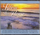 BLESS THIS HOUSE: ALL TIME FAVORITE INSPIRATIONAL SONGS 4 CD SET