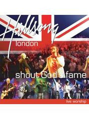 HILLSONG - LONDON - SHOUT GOD`S FAME