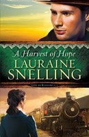 HARVEST OF HOPE #2 - LAURAINE SNELLING - Paperback