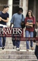 PRAYERS THAT AVAIL MUCH - COLLEGE YEARS