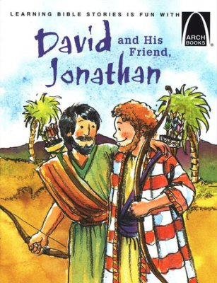 ARCH BOOK - DAVID AND HIS FRIEND JONATHAN