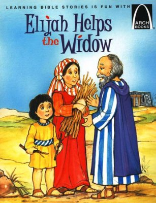ARCH BOOK - ELIJAH HELPS A WIDOW