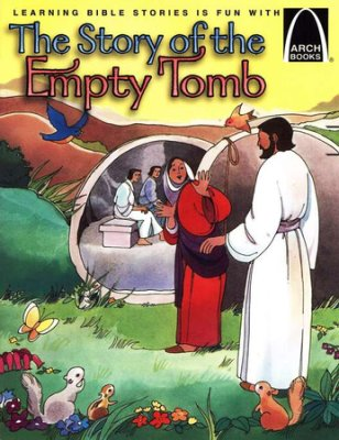 ARCH BOOK - STORY OF EMPTY TOMB