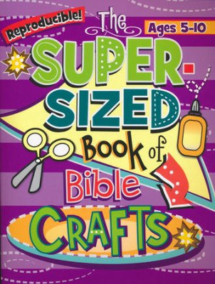 SUPER SIZED BOOK OF BIBLE CRAFTS