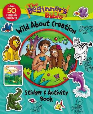 BEGINNER`S BIBLE - WILD ABOUT CREATION STICKER & ACTIVITY