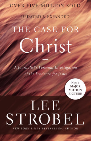 CASE FOR CHRIST - LEE STROBEL- Paperback
