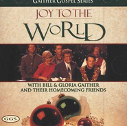 GAITHER - JOY TO THE WORLD CD