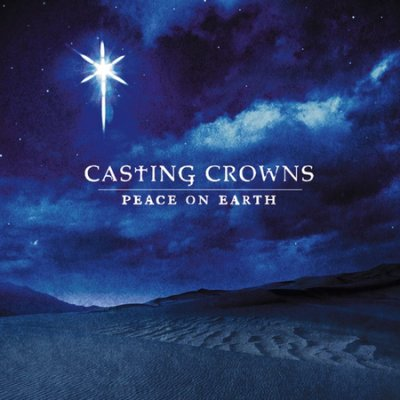 CASTING CROWNS - PEACE ON EARTH