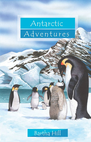 ADVENTURE SERIES - ANTARCTIC ADVENTURES
