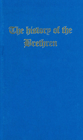 THE HISTORY OF THE BRETHREN 2 VOL SET, NAPOLEON NOEL - Hardcover