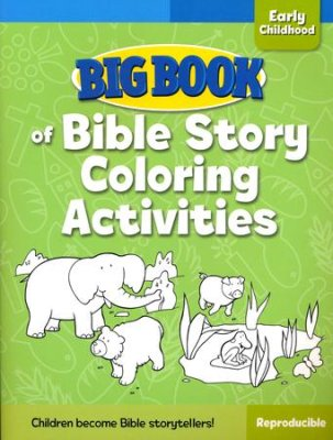 BIG BOOK OF BIBLE STORY COLOURING ACTIVITIES