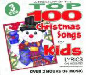 TOP 100 CHRISTMAS SONGS FOR KIDS 3 DISC SET-CHRISTMAS