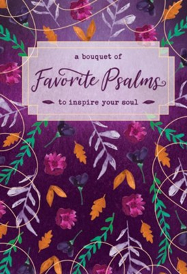 A BOUQUET OF FAVORITE PSALMS
