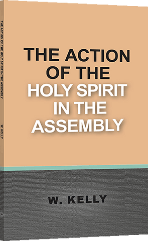 ACTION OF THE HOLY SPIRIT