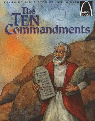 ARCH BOOK - THE TEN COMMANDMENTS