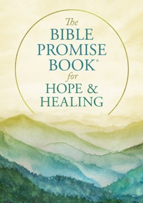 BIBLE PROMISE BOOK FOR HOPE & HEALING