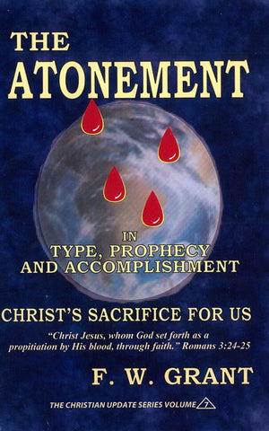 THE ATONEMENT, F.W. GRANT- Paperback