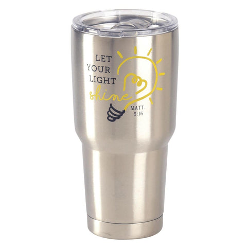 TUMBLER - LET YOUR LIGHT SHINE - SS
